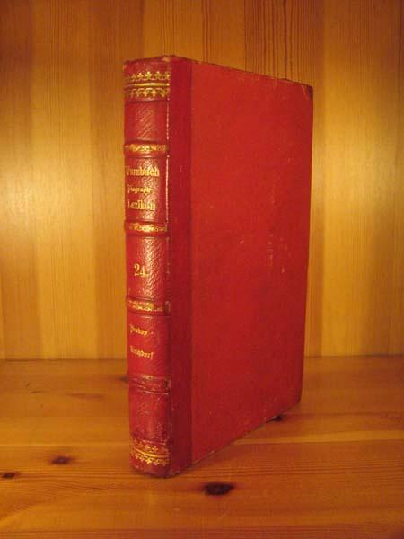 Biographisches Lexikon des Kaiserthums Oesterreich, enthaltend die: Wurzbach, Constant von: