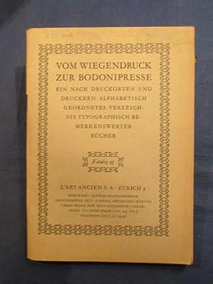 Katalog 43: Vom Wiegendruck zur Bodonipresse. Ein: L'Art Ancien, Zurich