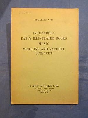 Bulletin XVIII. Incunabula. Early illustrated Books. Music.: L'Art Ancien, Zurich