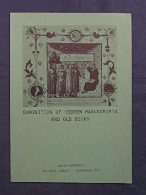 Exhibition of Hebrew Manuscripts and Old Books from the 13th - 17th centuries.