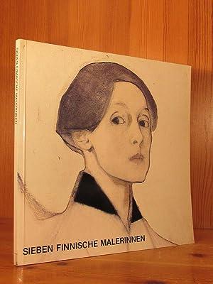 Sieben finnische Malerinnen. Malerinder fra Finland. Fanny