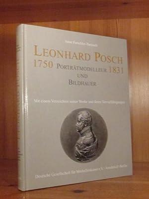 Leonhard Posch. Porträtmodelleur und Bildhauer 1750 -: Forschler-Tarrasch, Anne