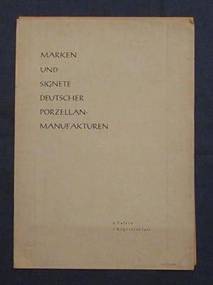 Marken und Signete deutscher Porzellanmanufakturen.