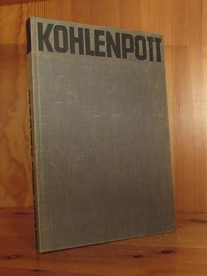 Kohlenpott. Ein Buch von der Ruhr.: Schwarz, Georg