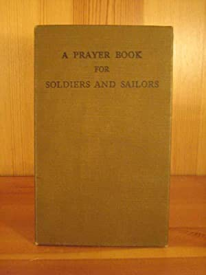 A Prayer Book for Soldiers and Sailors.