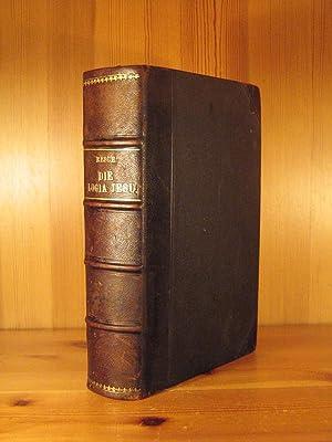 Die Logia Jesu. Nach dem griechischen jund: Resch, D. Alfred