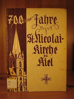 700 Jahre St. Nikolaikirche in Kiel.: Lorentzen, J.