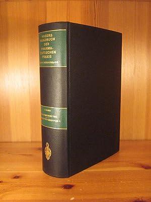 Hagers Handbuch der pharmazeutischen Praxis. Für Apotheker,: List, P. H.