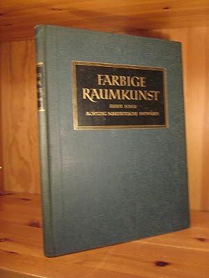 Farbige Raumkunst. Siebte Folge. Achtzig neue Raumentwürfe: Hoffmann, Herbert (Hrsg.)