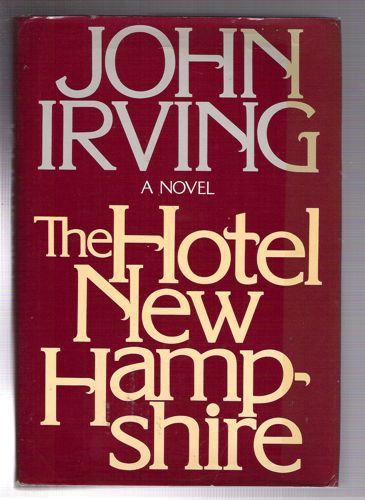 The Hotel New Hampshire Irving, John