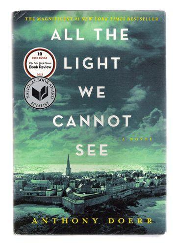 All The Light We Cannot See By Anthony Doerr Scribner New York