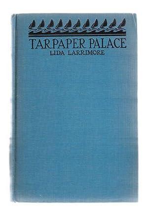 Tarpaper Palace: Larrimore, Lida