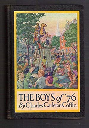 The Boys of '76: Coffin, Charles Carleton