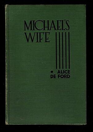 Michael's Wife: De Ford, Alice