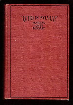 Who is Sylvia?: Taggart, Marion Ames