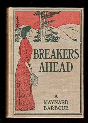 Breakers Ahead: Barbour, Maynard