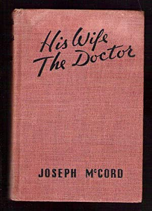 His Wife the Doctor: McCord, Joseph