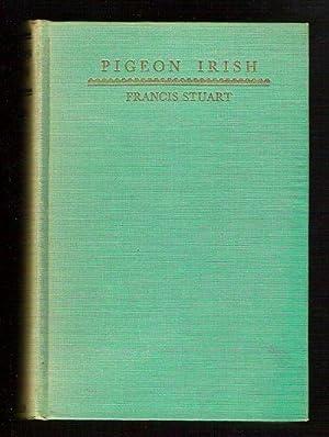 Pigeon Irish: Stuart, Francis