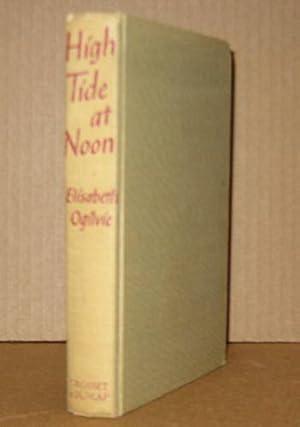High Tide at Noon: Ogilvie, Elisabeth
