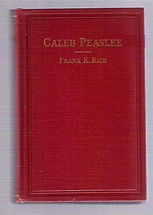 Caleb Peaslee: Rich, Frank K.