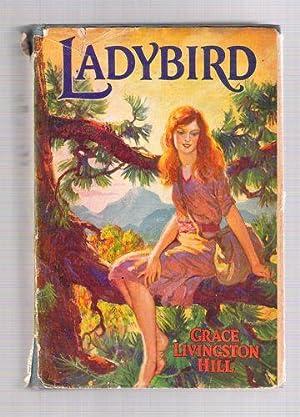 Ladybird: Hill, Grace Livingston