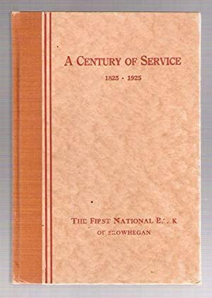 A Century of Service 1825-1925: First National Bank, Skowhegan, Maine