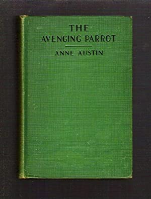 The Avenging Parrot: Austin, Anne