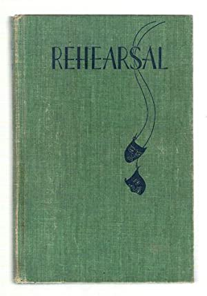 Rehearsal: The Principles and Practice of Acting for the Stage: Franklin, Miriam A.
