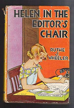 Helen in the Editor's Chair: Wheeler, Ruthe S.