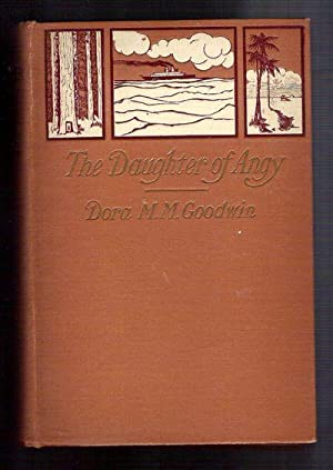 The Daughter of Angy: Goodwin, Dora M.M.