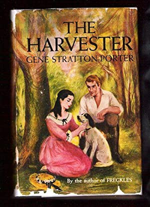 The Harvester: Stratton-Porter, Gene
