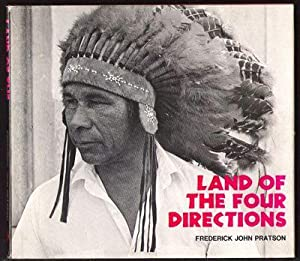 Land of the Four Directions: Pratson, Frederick John
