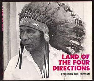 Land of the Four Directions: Pratson, Frederick John