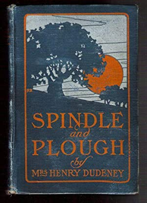 Spindle and Plough: Dudeney, Mrs. Henry