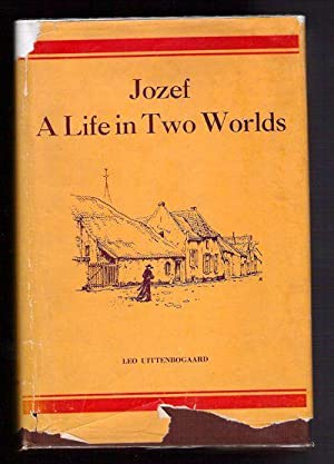 Jozef A Life in Two Worlds: Uittenbogaard, Leo