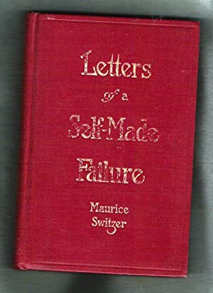 Letters of a Self-Made Failure: Switzer, Maurice
