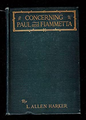 Concerning Paul and Fiammetta: Harker, L. Allen