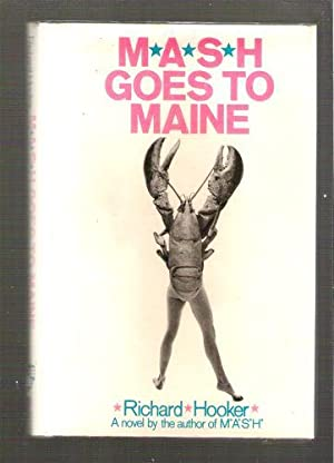 M*A*S*H Goes to Maine: Hooker, Richard