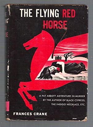 The Flying Red Horse: Crane, Frances