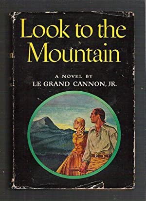 Look to the Mountain: Cannon, Le Grand, Jr.
