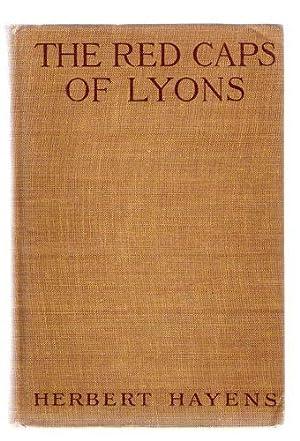 The Red Caps of Lyons: Hayens, Herbert