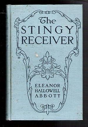 The Stingy Receiver: Abbott, Eleanor Hallowell