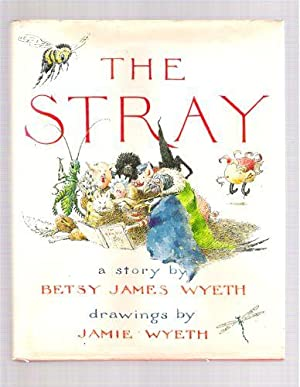 The Stray: Betsy James Wyeth