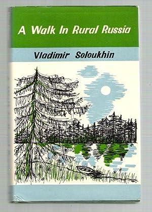 A Walk in Rural Russia: Soloukhin, Vladimir