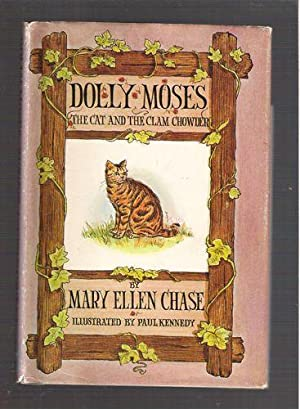 Dolly Moses, The Cat and the Clam Chowder: Chase, Mary Ellen