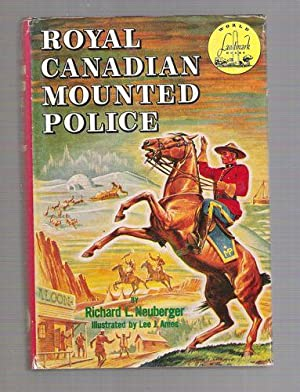 Royal Canadian Mounted Police: Neuberger, Richard L.