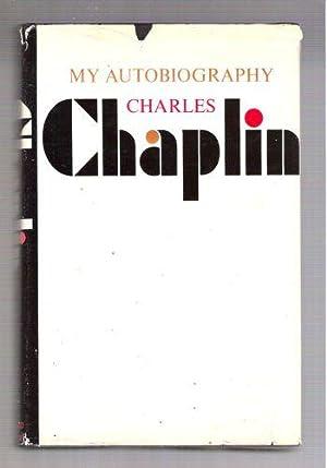 My Autobiography; Charles Chaplin: Chaplin, Charles