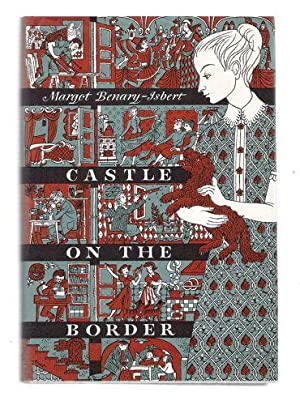Castle on the Border: Benary-Isbert, Margot
