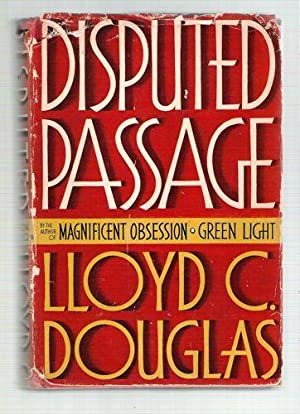 Disputed Passage: Douglas, Lloyd C.