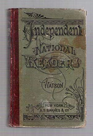 Independent Fifth Reader: Containing a practical treatise on elocution, illustrated with diagrams; ...